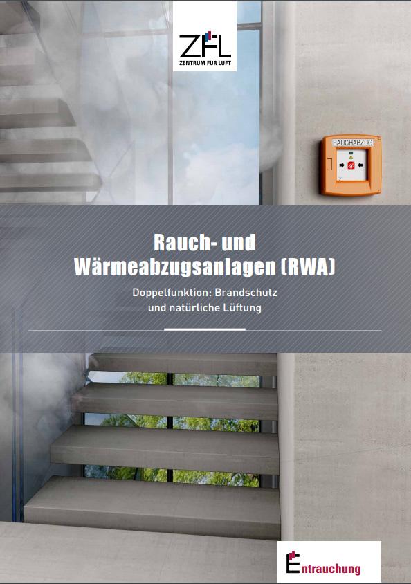 ZFL Informationsbroschüre Rauch- und Wärmeabzugsanlagen (RWA